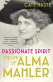 Cate Haste | Passionate Spirit: The Life of Alma Mahker | 9781408878361 | Daunt Books