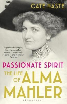 Passionate Spirit: The Life of Alma Mahker