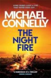 Michael Connelly   Night Fire   9781409186069   Daunt Books