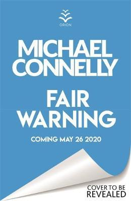 Michael Connelly | Fair Warning | 9781409199076 | Daunt Books
