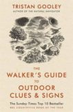 Tristan Gooley | The Walker's Guide to Outdoor Clues and Signs | 9781444780109 | Daunt Books