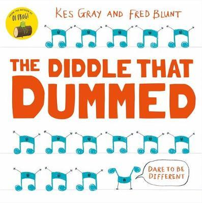 Kes Gray and Fred Blunt | The Diddle that Dummed | 9781444953688 | Daunt Books