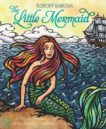 Robert Sabuda | The Little Mermaid (Pop-up) | 9781471118586 | Daunt Books