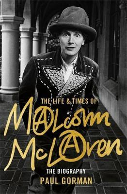 Life and Times of Malcolm Mclaren