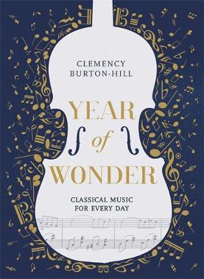 Clemency Burton-Hill | Year of Wonder | 9781472252302 | Daunt Books