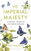 Matthew Oates | His Imperial Majesty | 9781472950123 | Daunt Books