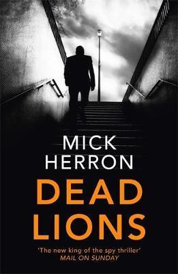 Dead Lions (jackson Lamb Book 2)
