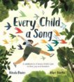 Nicola Davis and Marc Martin | Every Child A Song | 9781526361431 | Daunt Books