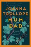 Joanna Trollope | Mum and Dad | 9781529003383 | Daunt Books