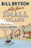 Bill Bryson | Notes from a Small Island | 9781784161194 | Daunt Books