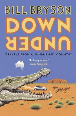 Bill Bryson   Down Under   9781784161835   Daunt Books