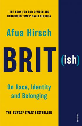 Afua Hirsch | Brit(ish): On Race
