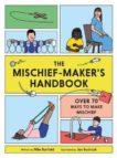 Mike Barfield | Mischief Maker's Handbook | 9781786275509 | Daunt Books