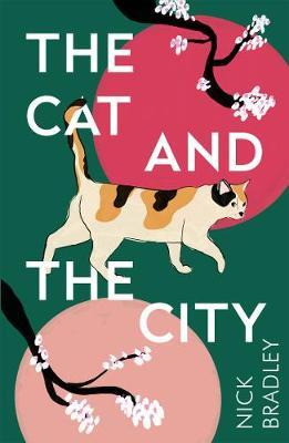 Nick Bradley | The Cat and the City | 9781786499882 | Daunt Books