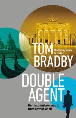 Tom Bradby | Double Agent | 9781787632370 | Daunt Books