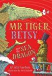Sally Gardner   Mister Tiger
