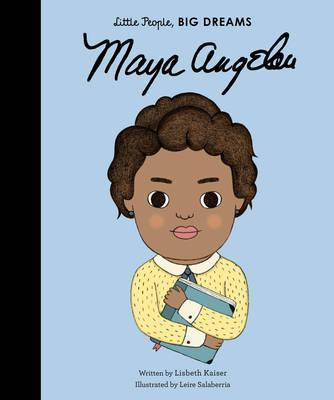 Maya Angelou (little People Big Dreams)