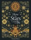 Poonam Mistry   How the Stars Came to Be   9781849766630   Daunt Books