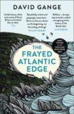 David Gange | The Frayed Atlantic Edge | 9780008225148 | Daunt Books