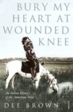 Dee Brown | Bury My Heart at Wounded Knee | 9780099526407 | Daunt Books
