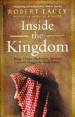 Robert Lacey   Inside the Kingdom   9780099539056   Daunt Books