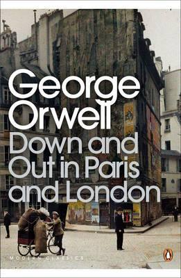 George Orwell | Down and Out in Paris and London | 9780141184388 | Daunt Books
