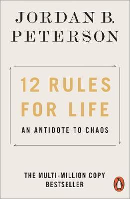 Jordan Peterson | 12 Rules for Life | 9780141988511 | Daunt Books