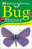 Dorling Kindersley | Bug Hunter: Nature Activities | 9780241429846 | Daunt Books