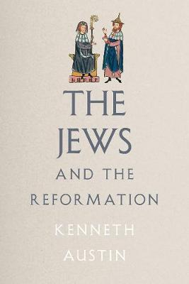 Jews and The Reformation