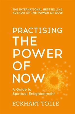 Eckhart Tolle | Practising The Power of Now | 9780340822531 | Daunt Books