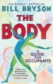 Bill Bryson | The Body A Guide for Occupants | 9780552779906 | Daunt Books