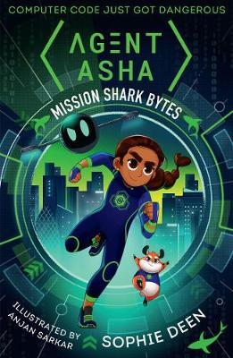Sophie Deen | Agent Asha: Mission Shark Bytes | 9781406382723 | Daunt Books