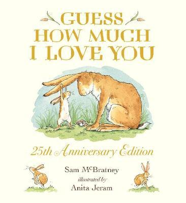 Sam McBratney | Guess How Much I Love You | 9781406391152 | Daunt Books