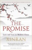 Xinran | The Promise Love and Loss in Modern China | 9781448217892 | Daunt Books