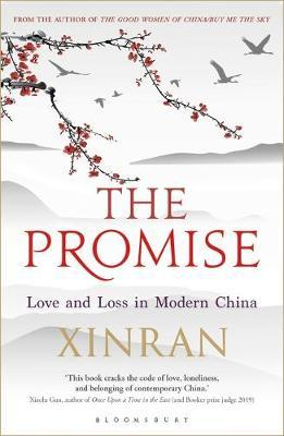The Promise Love and Loss In Modern China