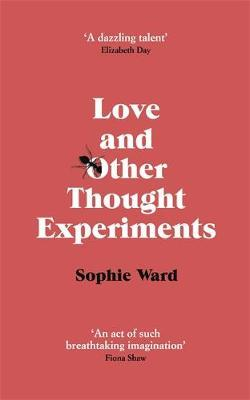 Love and Other Thought Experiements