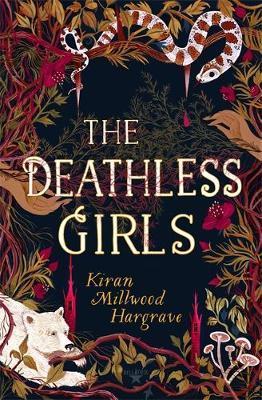 The Deathless Girls