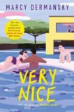 Marcy Dermansky | Very Nice | 9781526605672 | Daunt Books