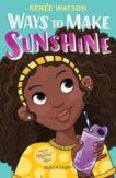 Renee Watson | Ways to Make Sunshine | 9781526613721 | Daunt Books