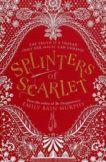 Emily Bain Murphy | Splinters of Scarlet | 9781782692607 | Daunt Books