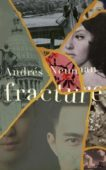 Andres Neuman | Fracture | 9781783785131 | Daunt Books