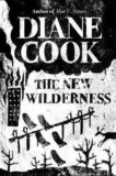 | The New Wilderness | 9781786078216 | Daunt Books
