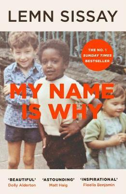 Lenm Sissay | My Name is Why | 9781786892362 | Daunt Books