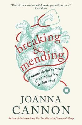 Joanne Cannon | Breaking and Mending | 9781788160582 | Daunt Books