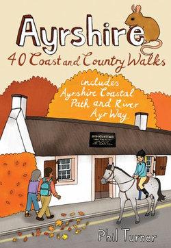 Ayrshire: 40 Coast and Country Walks