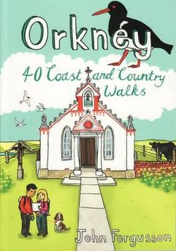 Orkney: 40 Coast and Country Walks