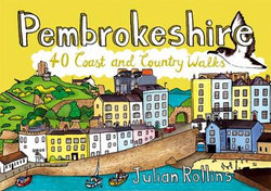 Pembrokeshire: 40 Coast and Country Walks