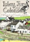 Jura and Colonsay: 40 Coast and Country Walks