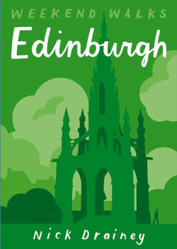 Edinburgh: Weekend Walks