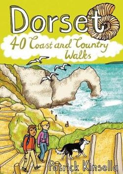 Dorset: 40 Coast and Country Walks